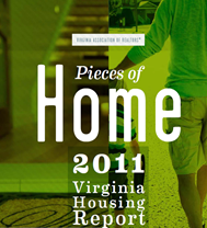 The Virginia Association of Realtors® released its 2011  Housing Report today including housing market data, trends, and comparisons.